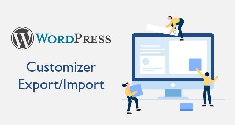 Customizer Export/Import 佈景主題自訂設置轉移外掛套件